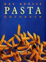 Das große Pasta Kochbuch