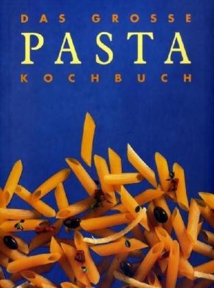 ullmann Das große Pasta Kochbuch