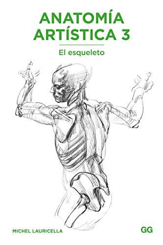 Anatomía artística 3 por Michel Lauricella
