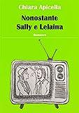 Nonostante Sally e Lelaina