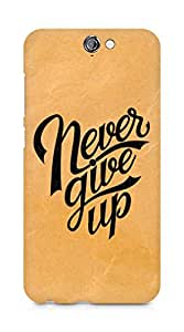 AMEZ never give up Back Cover For HTC One A9