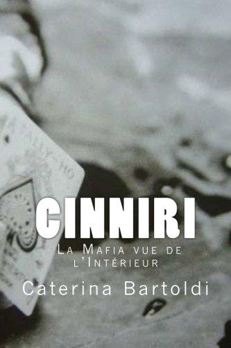 CINNIRI - La Mafia vue de l'Intérieur