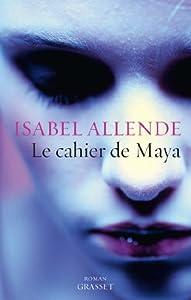 """Afficher """"Le cahier de Maya"""""""