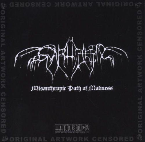 Misanthropic Path Of Madness by Svarttjern