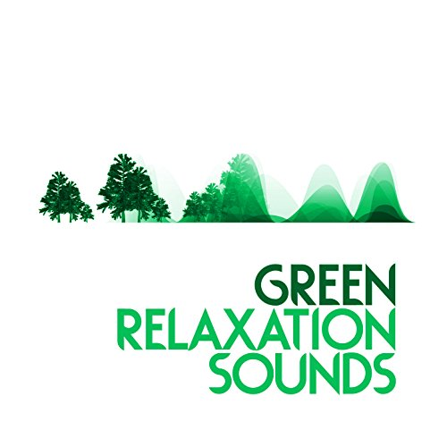 Green Relaxation Sounds
