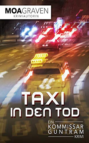 Taxi in den Tod: Ostfrieslandkrimi (Kommissar Guntram Krimi-Reihe 13)