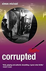 Corrupted: The gripping new Charles Holborne thriller!