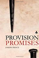 "Let your heart be encouraged and refreshed as you delve into the pages of ""Provision Promises."" Packed with bite-sized practical wisdom and faith-filled inspirations from the Word of God, this book will enlarge your revelation of Jesus' grace..."