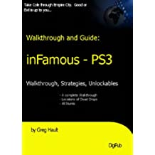 inFamous Walkthrough and Game Secrets (English Edition)