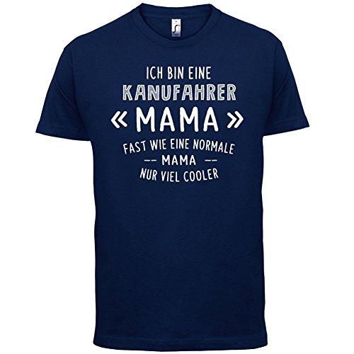 Ich bin eine Kanufahrer Mama - Herren T-Shirt - 13 Farben Navy