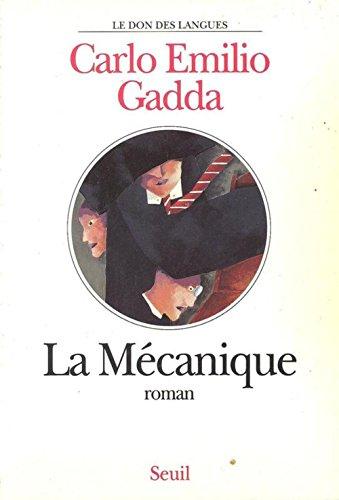 La mécanique par Carlo-Emilio Gadda