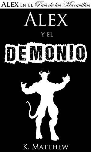 Alex y el Demonio por K. Matthew