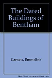 The Dated Buildings of Bentham