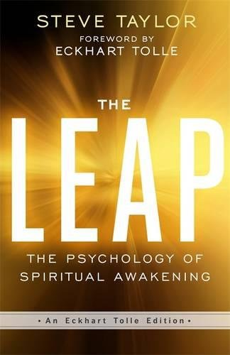 the-leap-the-psychology-of-spiritual-awakening-an-eckhart-tolle-edition