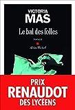 Le Bal des folles - Prix Renaudot des Lycéens 2019...