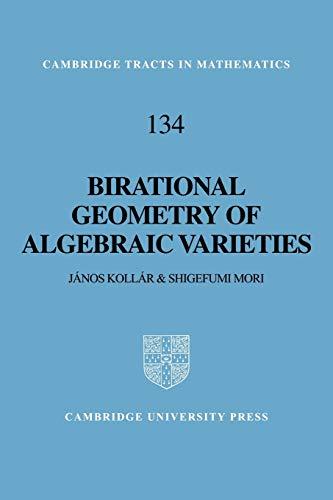 Birational Geometry Algebraic Var (Cambridge Tracts in Mathematics)