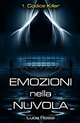 1. Codice Killer (Emozioni nella Nuvola) (Italian Edition)