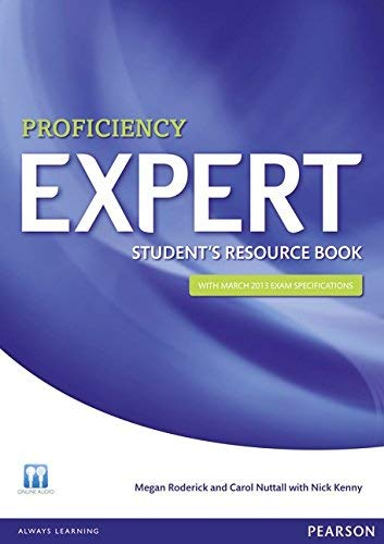 [(Expert Proficiency Student's Resource Book)] [ By (author) Megan Roderick, By (author) Carol Nuttall, By (author) Nick Kenny ] [March, 2013]