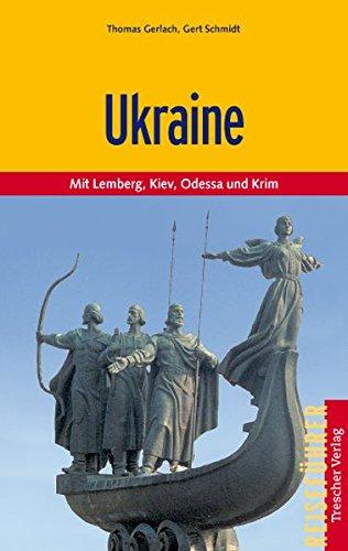 Ukraine - Zwischen den Karpaten und dem Schwarzen Meer (Trescher-Reihe Reisen)