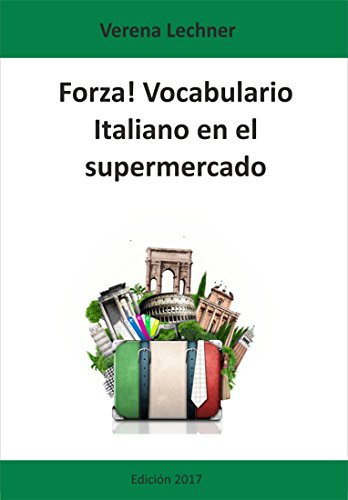 Forza! Vocabulario: Italiano en el supermercado por Verena Lechner