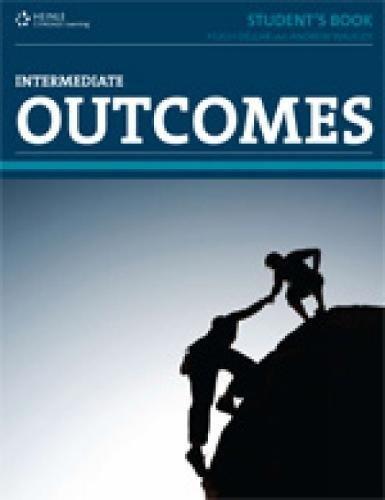 Outcomes Intermediate: Real English for the Real World (Outcomes: Real English for the Real World) por Hugh Dellar, Andrew Walkley