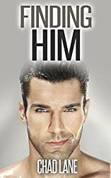 Finding Him: Gay For You Romance (The Law of Men Book 1) (English Edition)