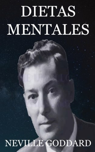 Dietas Mentales por Neville Goddard