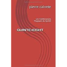 QUINTE+EIGHT: Les Combinaisons Magiques du Quinté