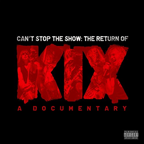 cant-stop-the-showthe-return-of-kix