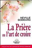 Telecharger Livres La Priere ou l art de croire (PDF,EPUB,MOBI) gratuits en Francaise