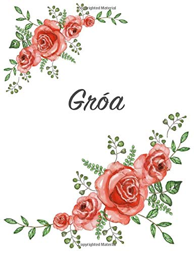 Gróa: Personalized Notebook with Flowers and First Name - Floral Cover (Red Rose Blooms). College Ruled (Narrow Lined) Journal for School Notes, Diary Writing, Journaling. Composition Book Size