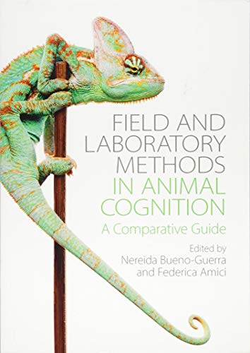 Field and Laboratory Methods in Animal Cognition: A Comparative Guide