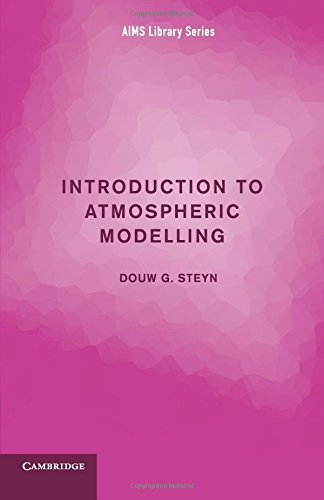 Introduction to Atmospheric Modelling (AIMS Library of Mathematical Sciences)