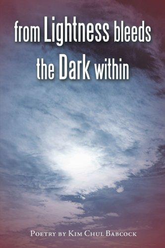 From Lightness Bleeds the Dark Within