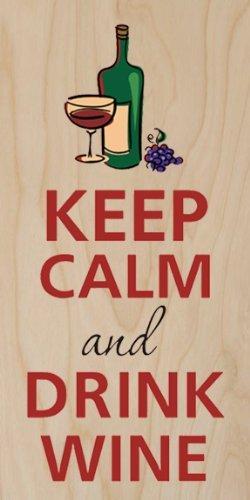 Trauben-drink (Keep Calm and Drink Wine Flasche, Glas, Trauben-Sperrholz Holz Print Poster Wall Art)