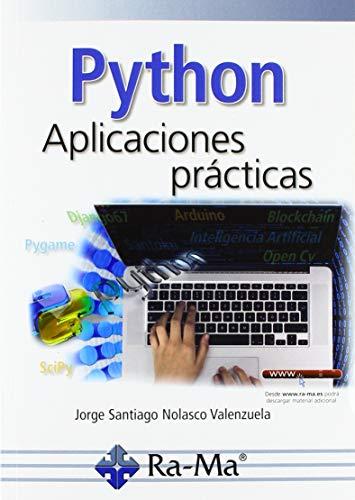 Python. Aplicaciones Prácticas por JORGE SANTIAGO NOLASCO VALENZUELA