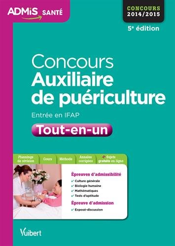 Concours Auxiliaire de puériculture - Entrée en IFAP - Tout-en-un - Concours 2015