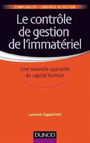 Le contrôle de gestion de l'immatériel : Une nouvelle approche du capital humain (Comptabilité - Contrôle de gestion)