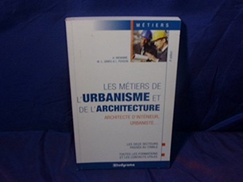 Les métiers de l'urbanisme et de l'architecture