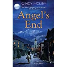 [(Angel's End)] [By (author) Cindy Holby] published on (May, 2012)