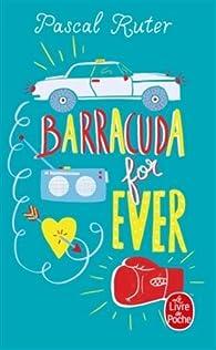 Barracuda for ever par Pascal Ruter