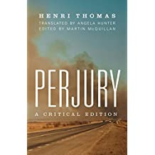 Perjury: A Critical Edition