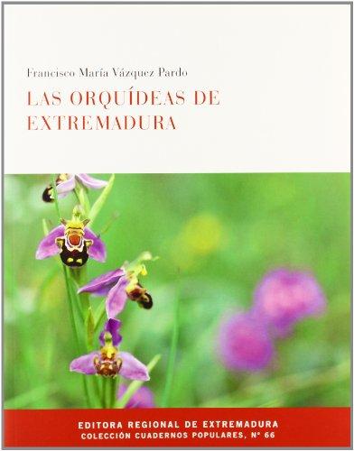 Orquideas de Extremadura, las por F.M. Vazqauez