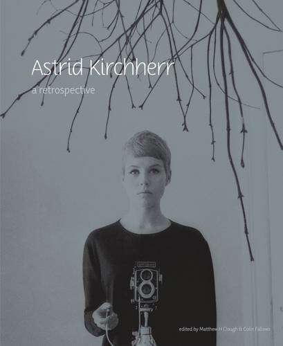 Astrid Kirchherr: A Retrospective (Victoria Gallery and Museum) by Matthew H. Clough (2010-08-24)