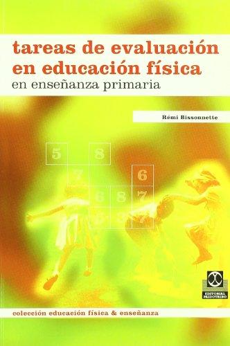 Tareas de evaluacion en educacion fisica en enseñanza primaria - 9788480194754 por Remi Bissonnette
