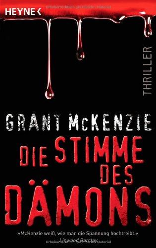 Buchseite und Rezensionen zu 'Die Stimme des Dämons: Thriller' von Grant McKenzie