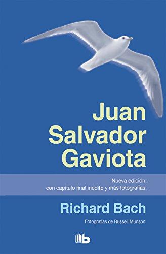 Juan Salvador Gaviota (nueva edición, con capítulo final inédito y más fotografías) (B DE BOLSILLO)