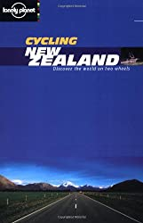 New Zealand (Lonely Planet Cycling Guides)