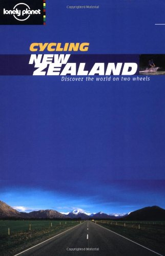 Lonely Planet Cycling New Zealand (en anglais)