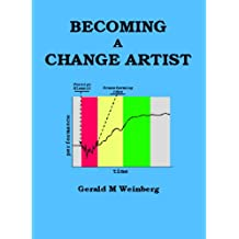 Becoming a Change Artist (Quality Software Book 7) (English Edition)